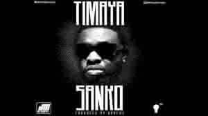 New Music: Timaya - Sanko